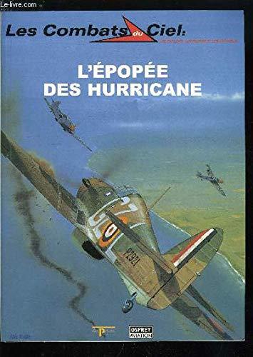 9782843490224: Les combats du ciel. 7. L'épopée des Hurricane