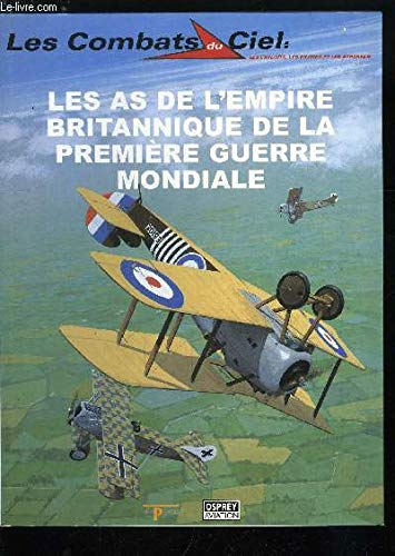 9782843490910: Les as de l'Empire britannique de la Première guerre mondiale (Les combats du ciel)