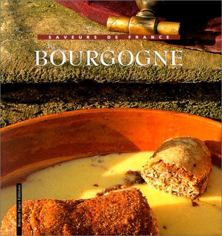 9782843500398: Saveurs De France La Bourgogne