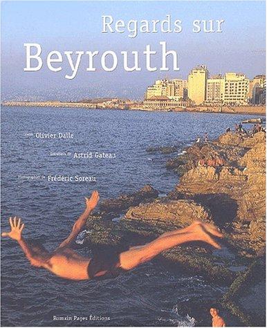 9782843500978: Regards sur Beyrouth