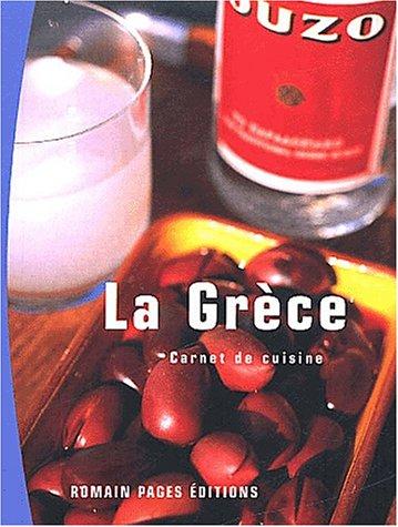 9782843501135: La Grèce (Carnet de cuisine)