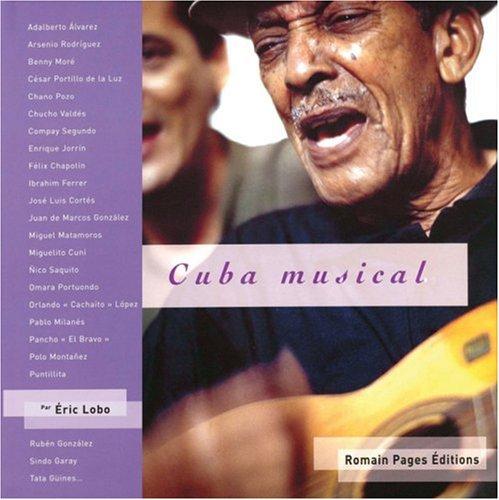 9782843501166: Cuba musical. Avec CD audio