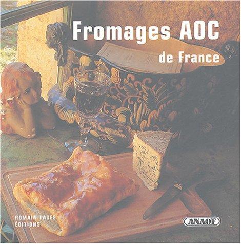 9782843501418: Fromages AOC de France