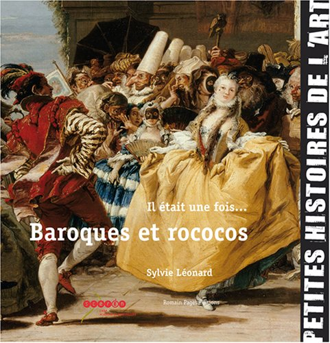 9782843502767: Il �tait une fois... Baroques et rococos