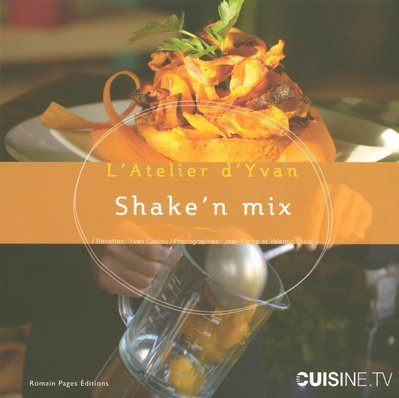 9782843502828: Shake'n mix (French Edition)