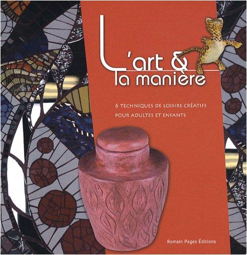 9782843502965: L'art et la manière (French Edition)