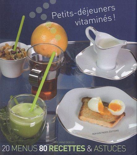 9782843503597: Petits-déjeuners vitaminés ! (French Edition)