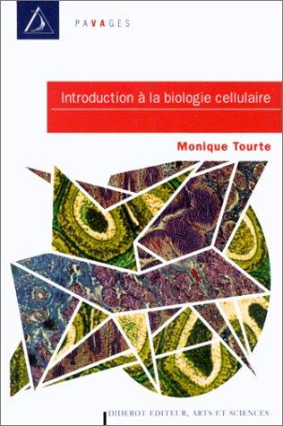 9782843521218: Introduction à la biologie cellulaire