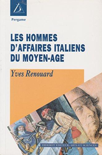 9782843521867: Les hommes d'affaires italiens du Moyen âge