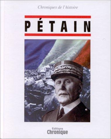 9782843550003: Chroniques de l'histoire Pétain