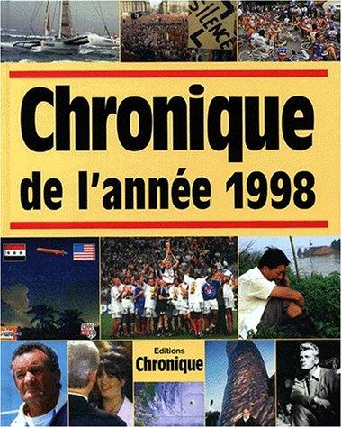 9782843550102: Chronique de l'ann�e 1998