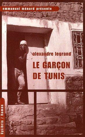 9782843581205: Le Gar�on de Tunis