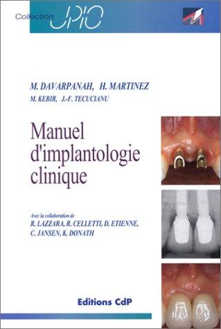 9782843610240: Manuel d'implantologie clinique