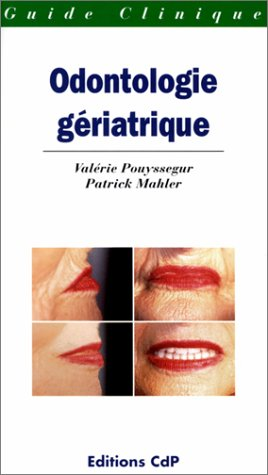 9782843610455: Odonlogie geriatrique (French Edition)