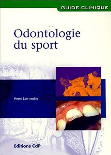 Odontologie du sport (French Edition): Henri Lamendin