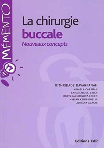 La chirurgie buccale (French Edition): Mithridate Davarpanah