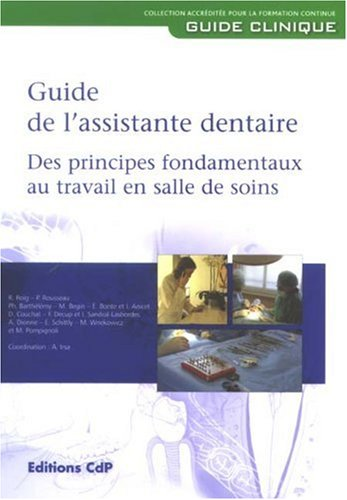 9782843611315: Guide de l'assistante dentaire (French Edition)