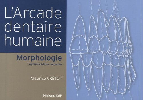 9782843611377: L'arcade dentaire humaine (French Edition)