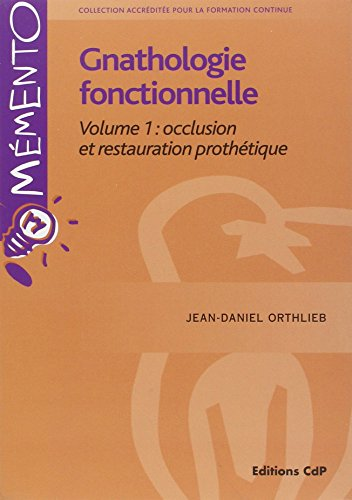9782843611667: Pack Gnathologie Fonctionnelle Volume 1 Volume 2 (French Edition)