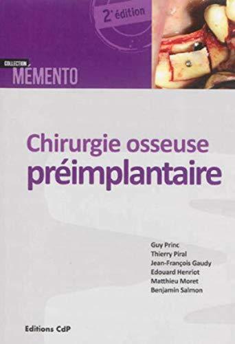 9782843612336: Chirurgie osseuse préimplantaire (Mémento)