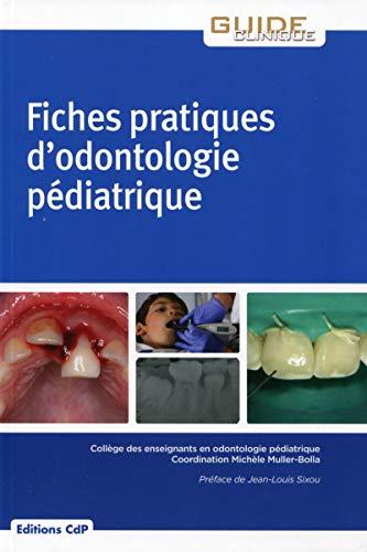 9782843612503: Fiches pratique d'odontologie pédiatrique
