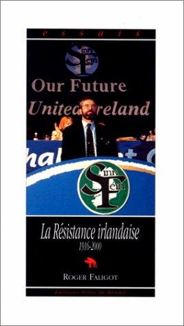 9782843620409: La résistance irlandaise, 1916-1992