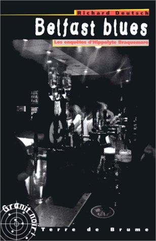 9782843620430: Belfast blues. Les aventures d'Hyppolite Braquemare