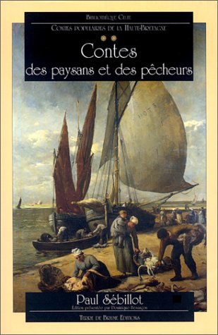 9782843620508: Contes populaires de la haute Bretagne, tome 2. Contes des paysans et des pêcheurs