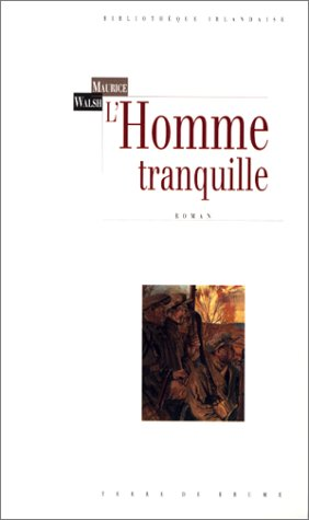 L'Homme tranquille (2843620554) by Maurice Walsh