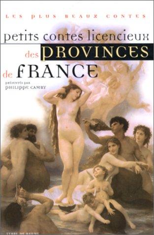 9782843620584: Petits contes licencieux des provinces de France