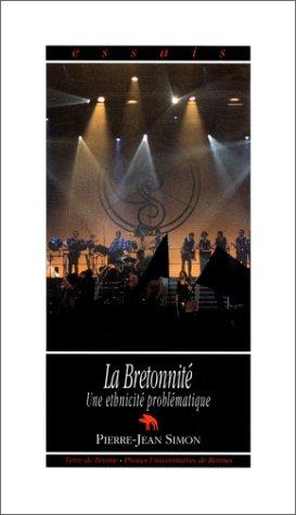 9782843620652: La bretonnité: Une ethnicité problématique (Essais) (French Edition)