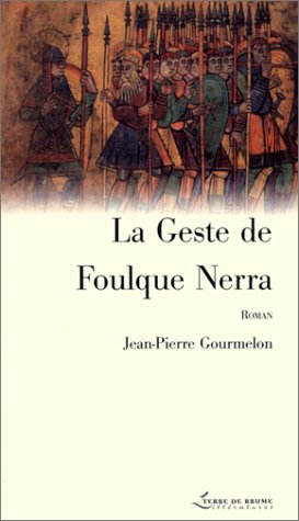 9782843621338: La Geste de Foulque Nerra