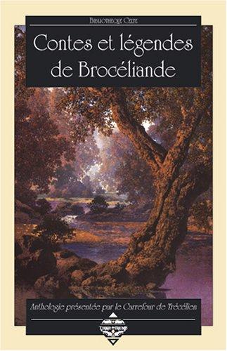 9782843621574: Contes et légendes de Brocéliande