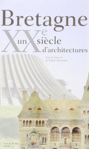 9782843621741: bretagne, un siecle d'architecture