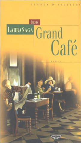 9782843621963: Grand cafe (French Edition)