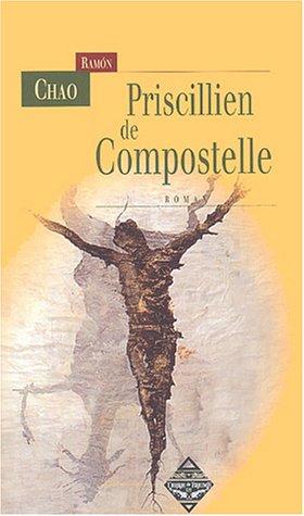 9782843622526: Priscillien de Compostelle (Caravelles)
