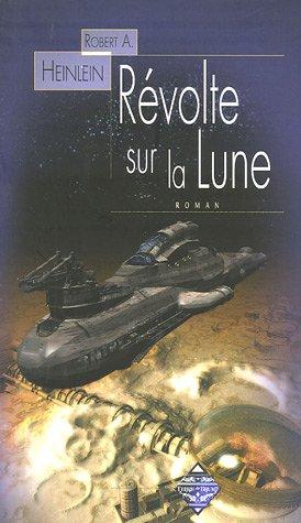 Rvolte sur la Lune (French Edition)