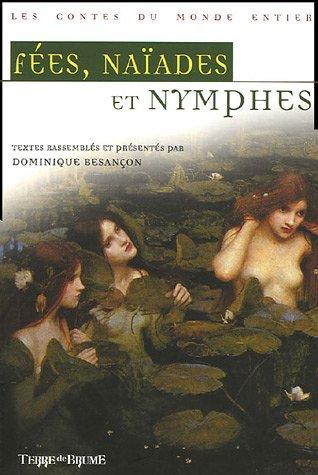 9782843622762: F�es, na�ades & nymphes