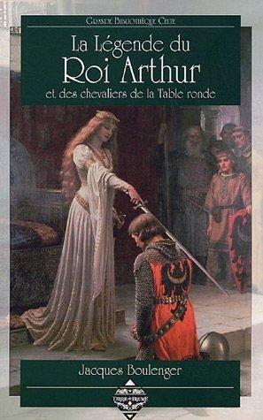 Les chevaliers de la table ronde de boulenger abebooks - Le roi arthur et les chevaliers de la table ronde ...