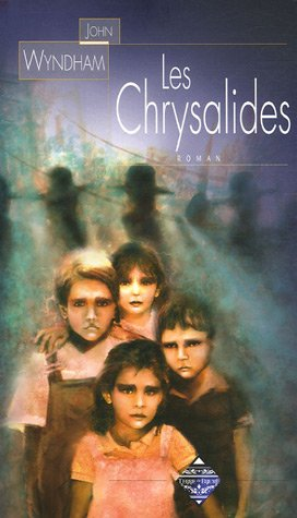 9782843623080: Les Chrysalides (French Edition)