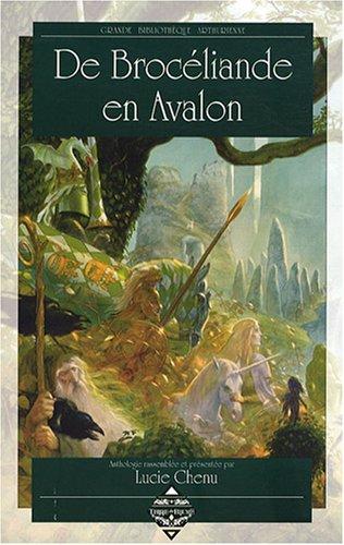 De Brocéliande en Avalon Jean Millemann; Adam