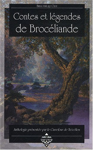 9782843624025: Contes et légendes de Brocéliande (French Edition)