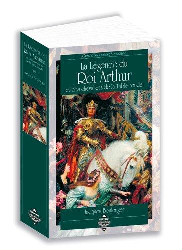 9782843626265 Legende Du Roi Arthur Et Des Chevaliers Biblio