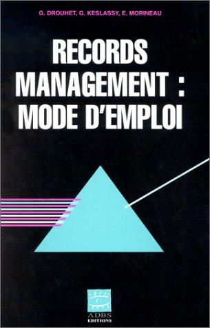 9782843650406: records management mode d'emploi coll si serie etudes techniques