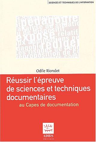 9782843650666: Réussir l'épreuve de sciences et techniques documentaires au Capes de documentation (French Edition)