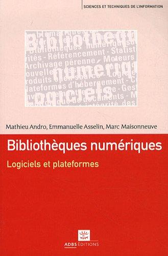 9782843651403: bibliotheques numeriques logiciels et plateformes