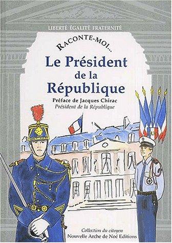 9782843680144: le président de la République