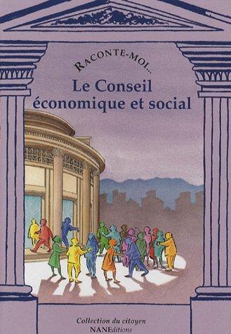 9782843680663: Raconte-moi... Le Conseil économique et social