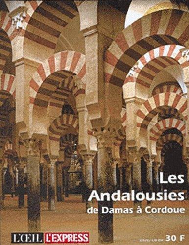 9782843700651: Les Andalousies de Damas à Cordoue