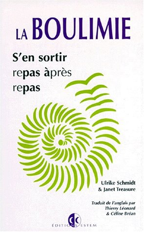 La boulimie (9782843710292) by Ulrike Schmidt; Janet Treasure